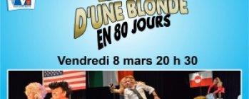 Théâtre : « Le Tour d'une blonde en 80 jours »
