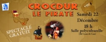 Spectacle de Noël : « Crocdur Le Pirate »